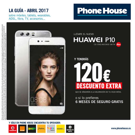 Ofertas de Phone House, Abril 2017