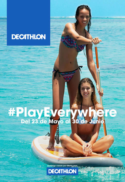 Ofertas de Decathlon, #PlayEverywhere