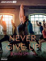 Ofertas de John Smith, Never give up