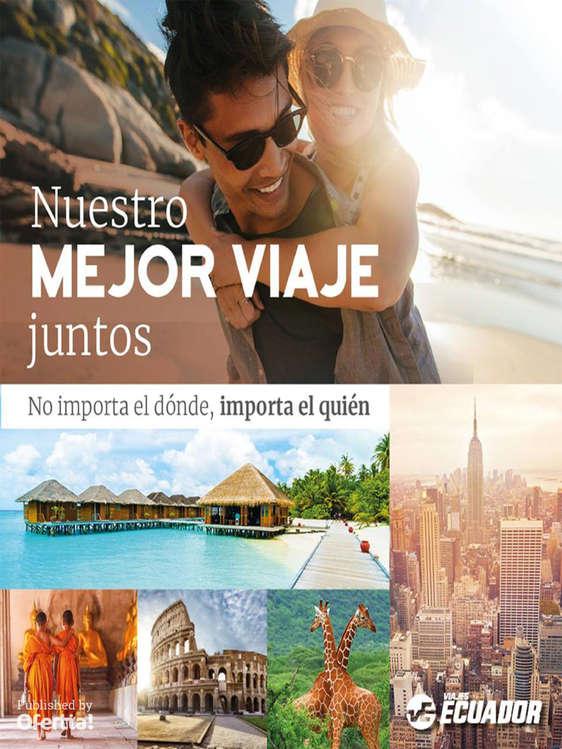 Ofertas de Viajes Ecuador, Nuestro mejor viaje juntos