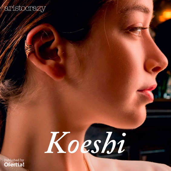 Ofertas de Aristocrazy, Koeshi