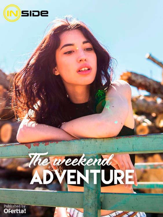 Ofertas de Inside, The weekend adventure