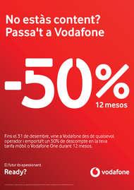 No estàs content? Passa't a Vodafone. -50% durant 12 mesos