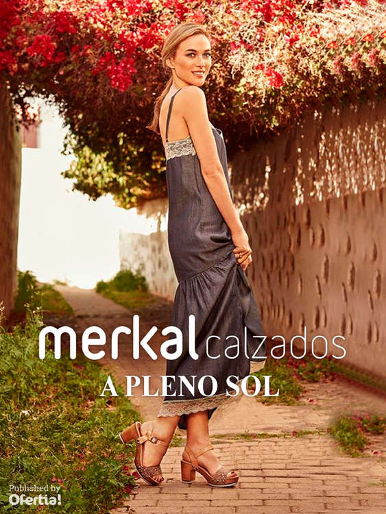 Ofertas de Merkal, A pleno sol