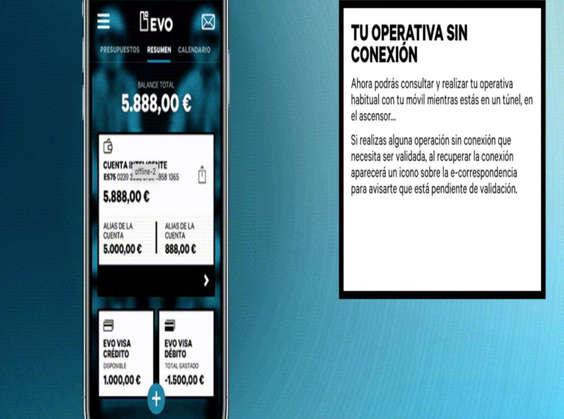 Ofertas de Evo Banco, Tu operación sin conexión