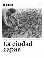 Ofertas de La Central, La ciudad capaz
