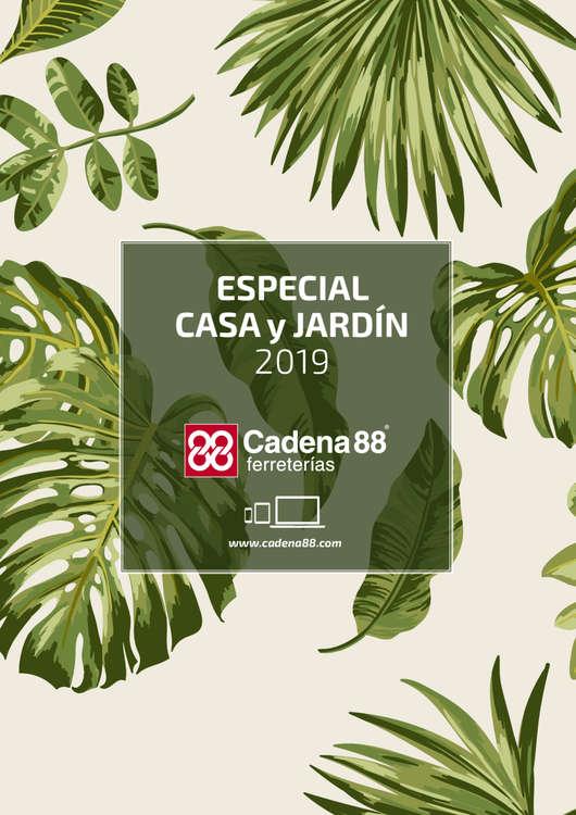 Ofertas de Cadena 88, Especial Casa y Jardín 2019